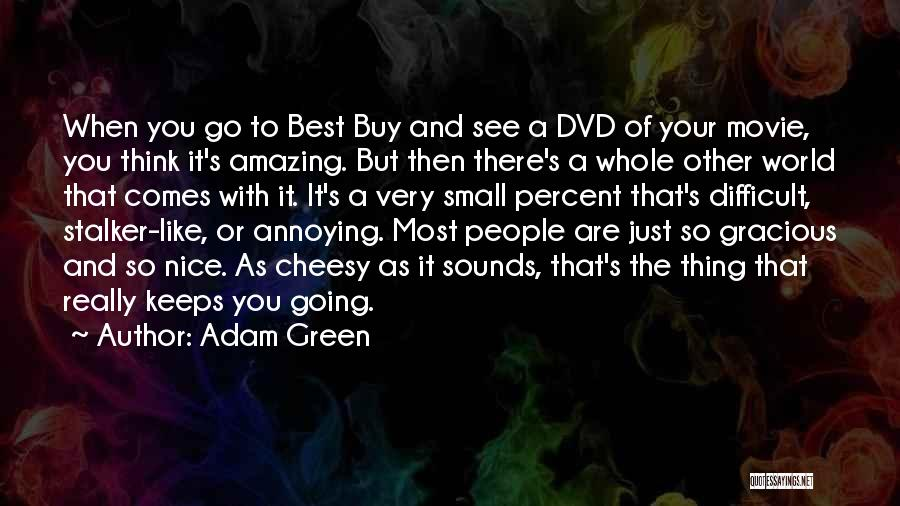 The Best Movie Quotes By Adam Green