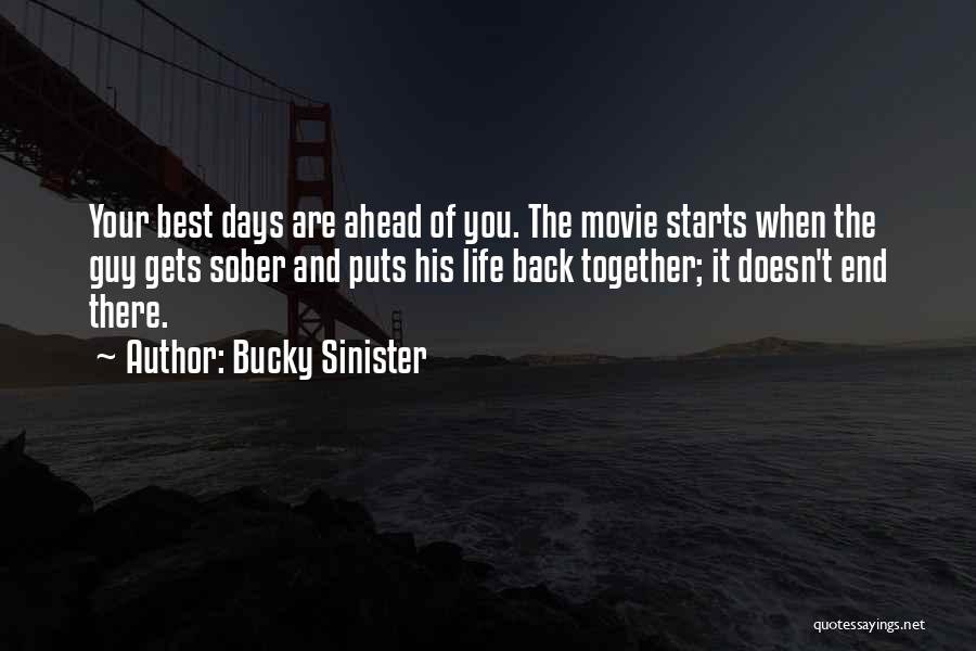 The Best Movie Quotes By Bucky Sinister