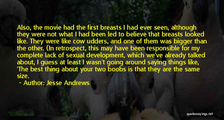 The Best Movie Quotes By Jesse Andrews