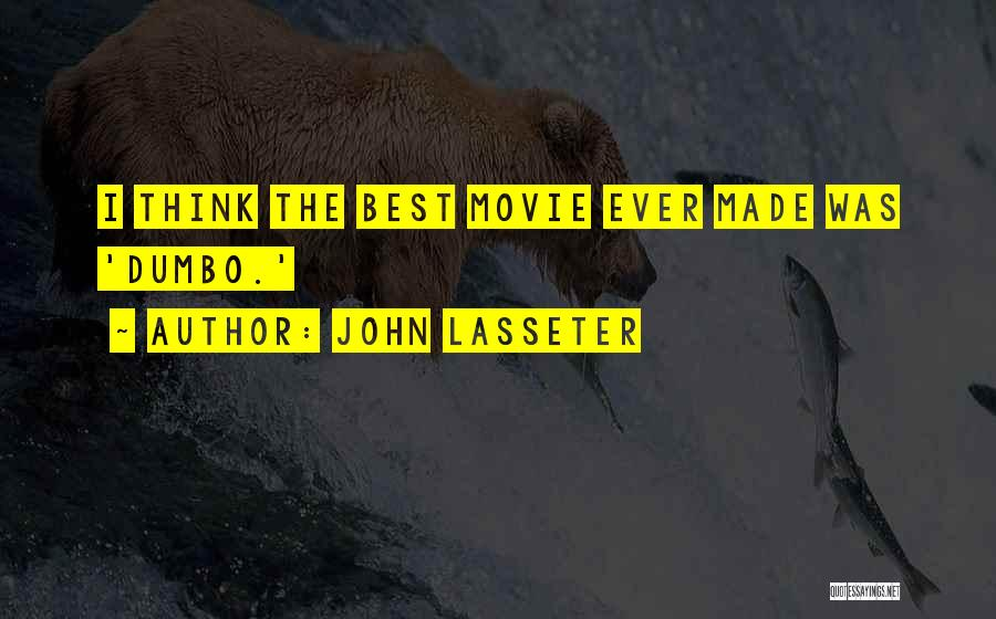 The Best Movie Quotes By John Lasseter