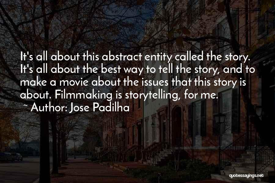 The Best Movie Quotes By Jose Padilha