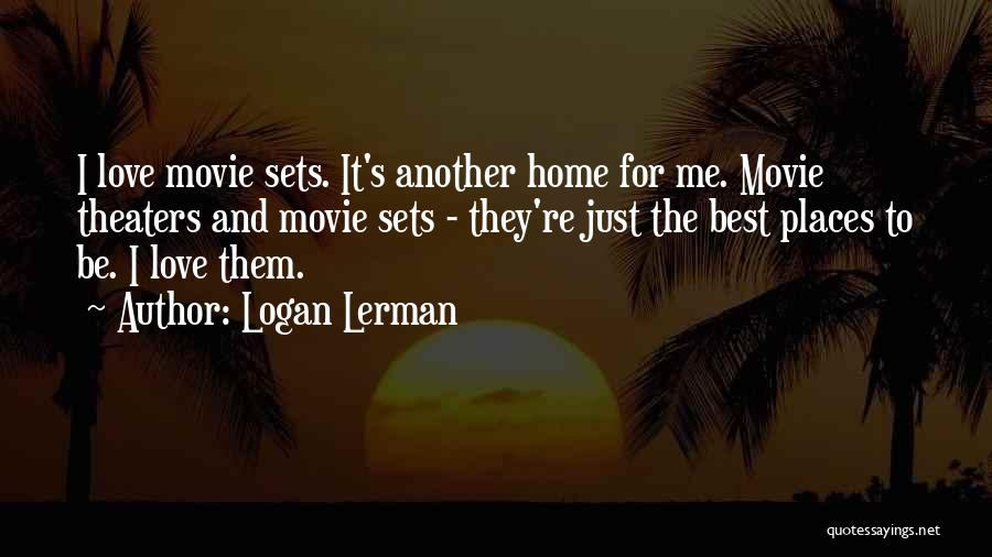 The Best Movie Quotes By Logan Lerman