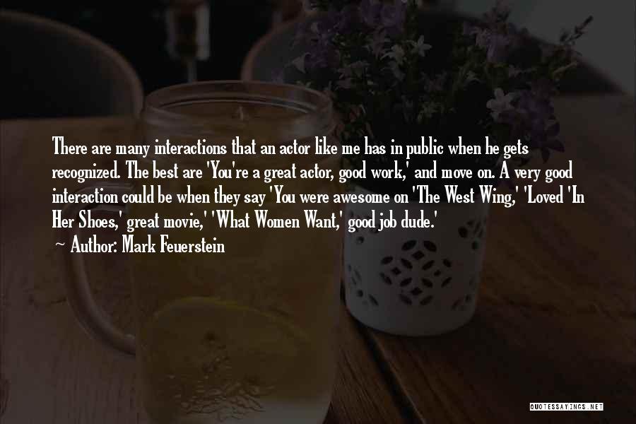 The Best Movie Quotes By Mark Feuerstein