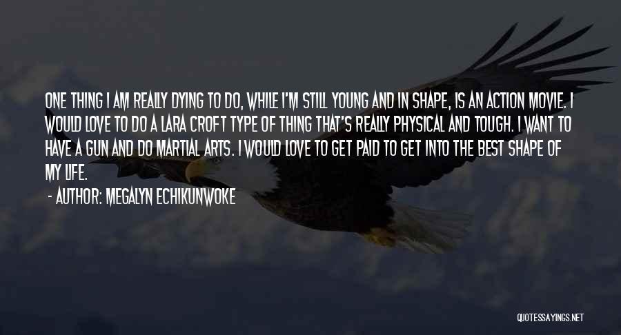 The Best Movie Quotes By Megalyn Echikunwoke
