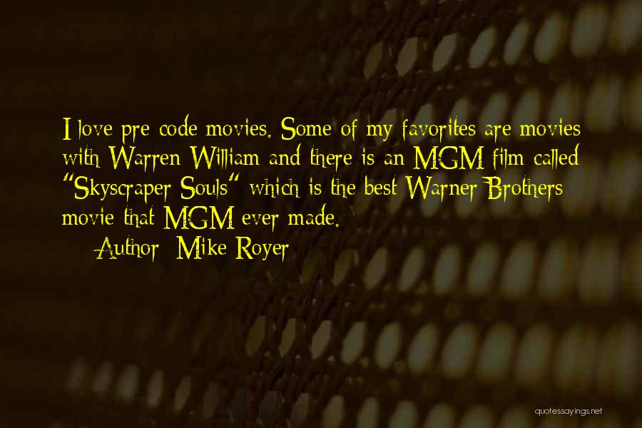 The Best Movie Quotes By Mike Royer