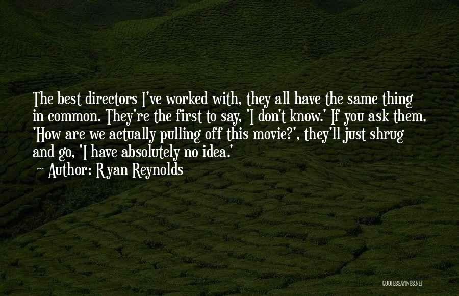 The Best Movie Quotes By Ryan Reynolds