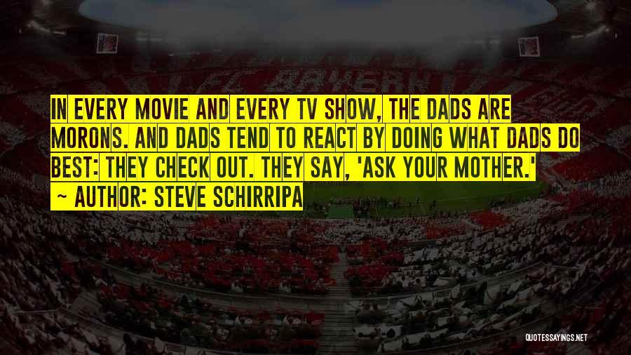 The Best Movie Quotes By Steve Schirripa