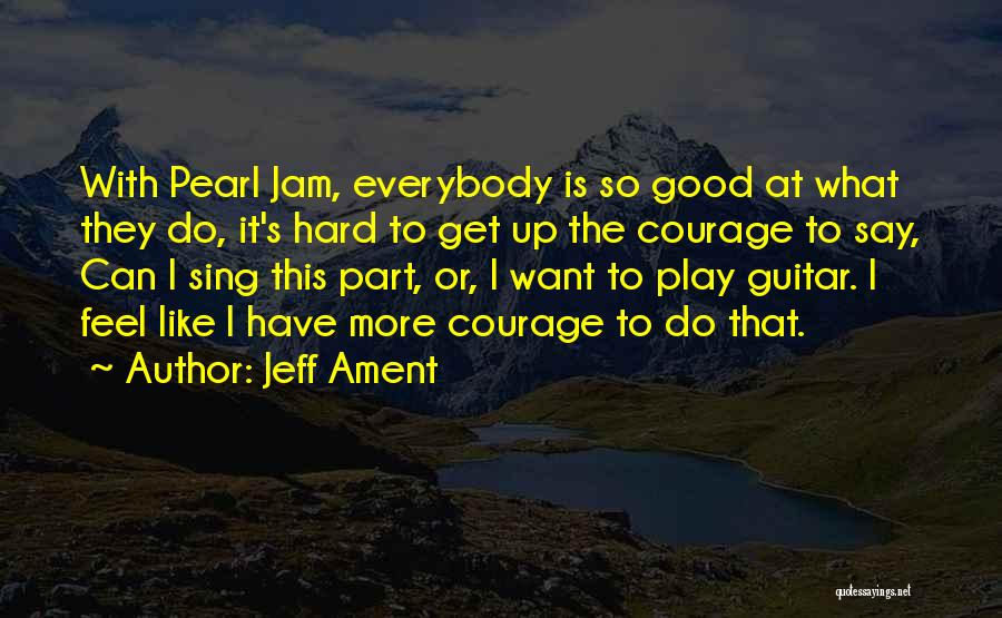 Top 34 The Best Pearl Jam Quotes & Sayings