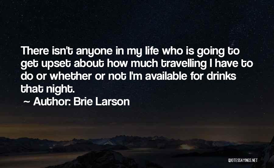 The Best Thing About Travelling Quotes By Brie Larson