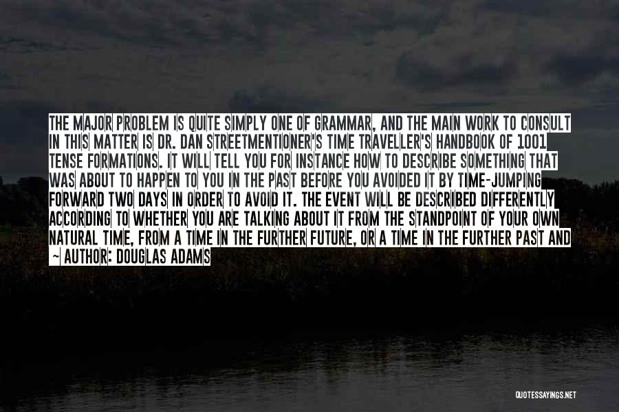 The Best Thing About Travelling Quotes By Douglas Adams