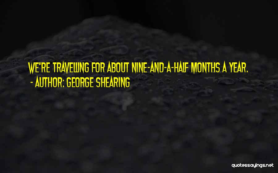 The Best Thing About Travelling Quotes By George Shearing