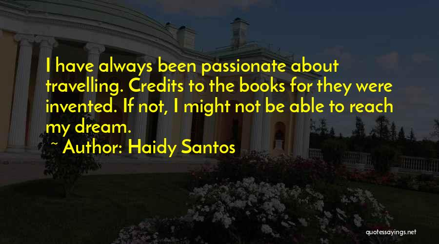 The Best Thing About Travelling Quotes By Haidy Santos