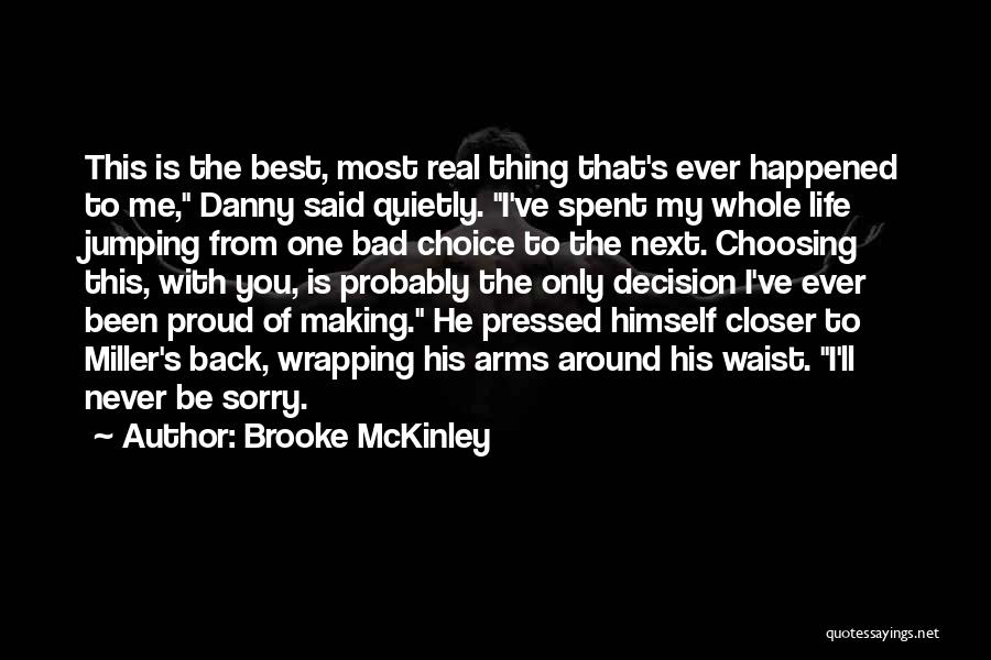 The Best Thing Is You Quotes By Brooke McKinley