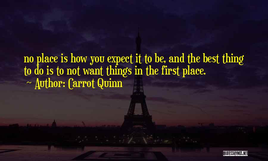 The Best Thing Is You Quotes By Carrot Quinn
