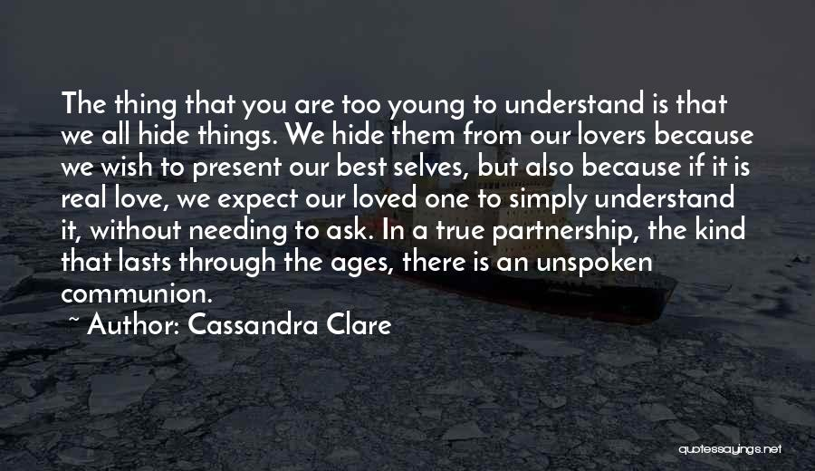 The Best Thing Is You Quotes By Cassandra Clare
