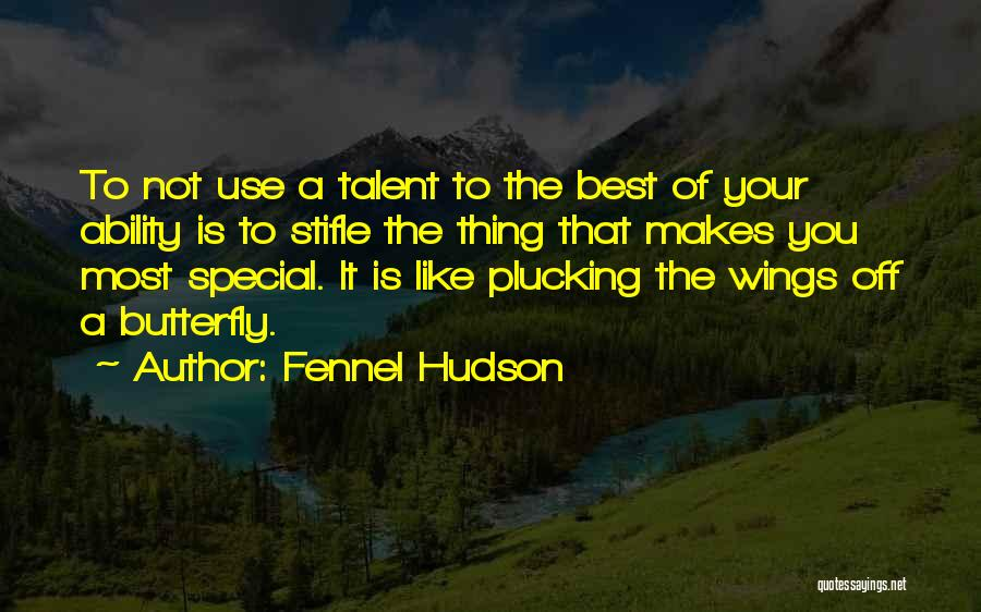 The Best Thing Is You Quotes By Fennel Hudson