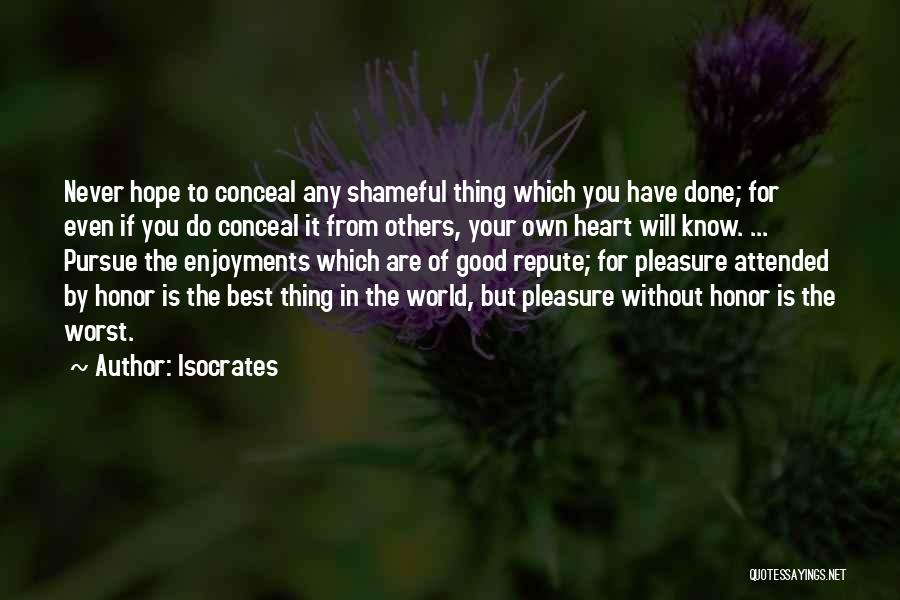 The Best Thing Is You Quotes By Isocrates