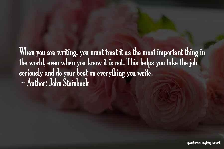 The Best Thing Is You Quotes By John Steinbeck