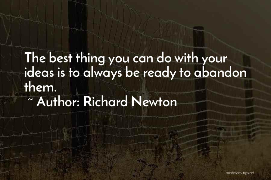The Best Thing Is You Quotes By Richard Newton