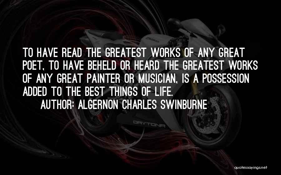The Best Things Life Quotes By Algernon Charles Swinburne