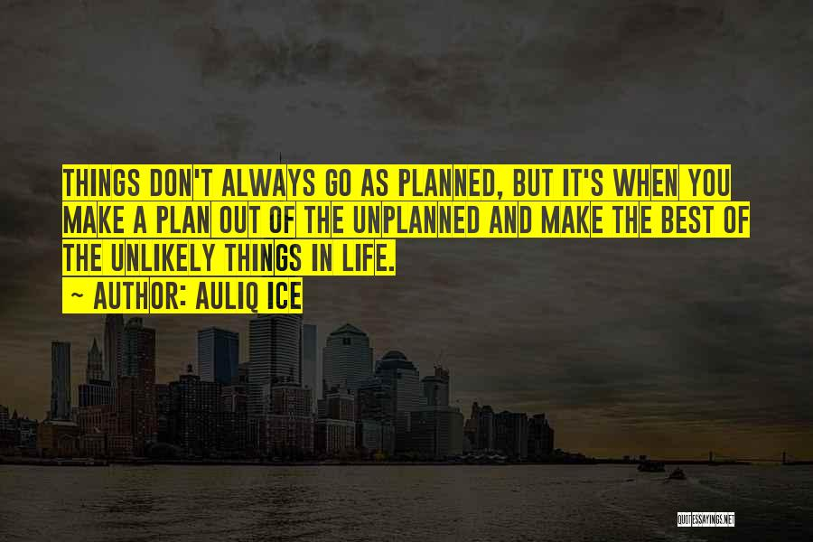 The Best Things Life Quotes By Auliq Ice