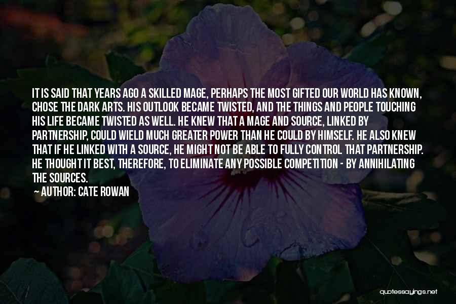 The Best Things Life Quotes By Cate Rowan