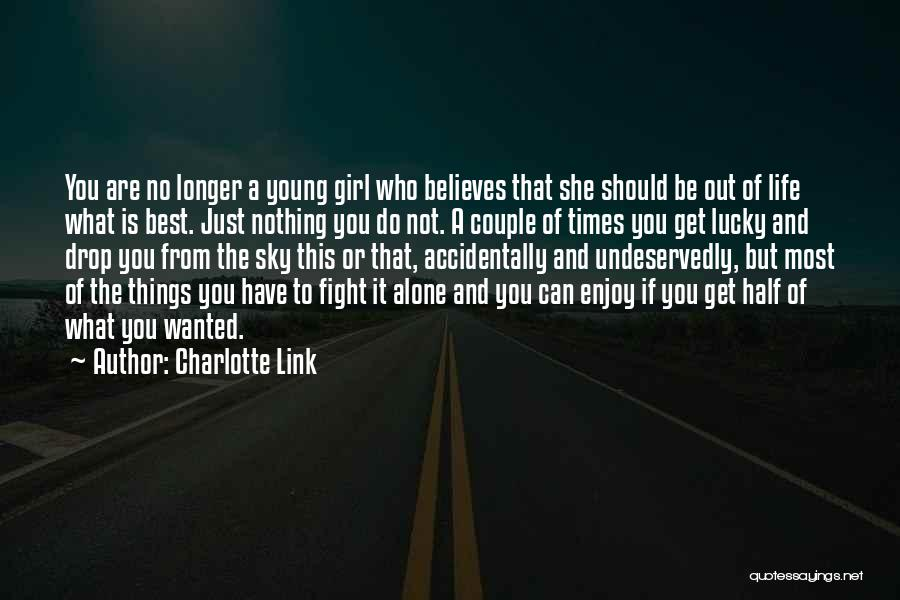 The Best Things Life Quotes By Charlotte Link