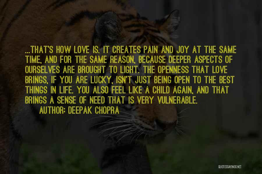 The Best Things Life Quotes By Deepak Chopra