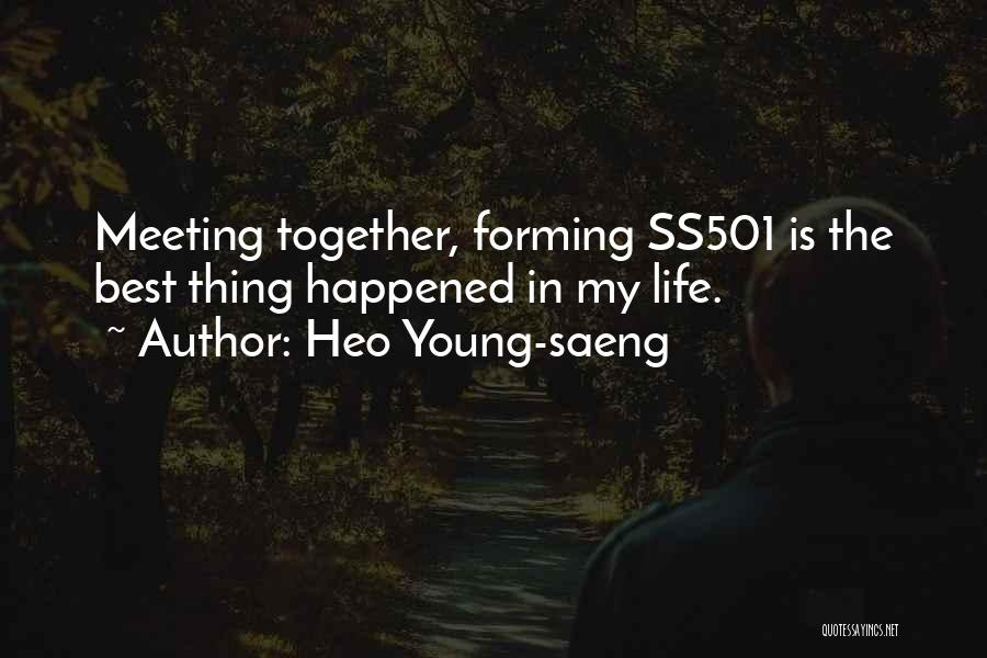 The Best Things Life Quotes By Heo Young-saeng