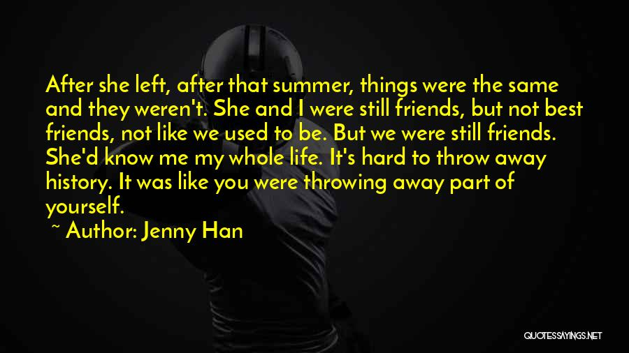 The Best Things Life Quotes By Jenny Han