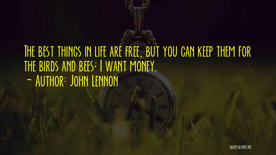 The Best Things Life Quotes By John Lennon
