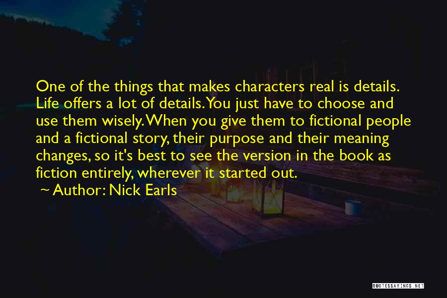 The Best Things Life Quotes By Nick Earls