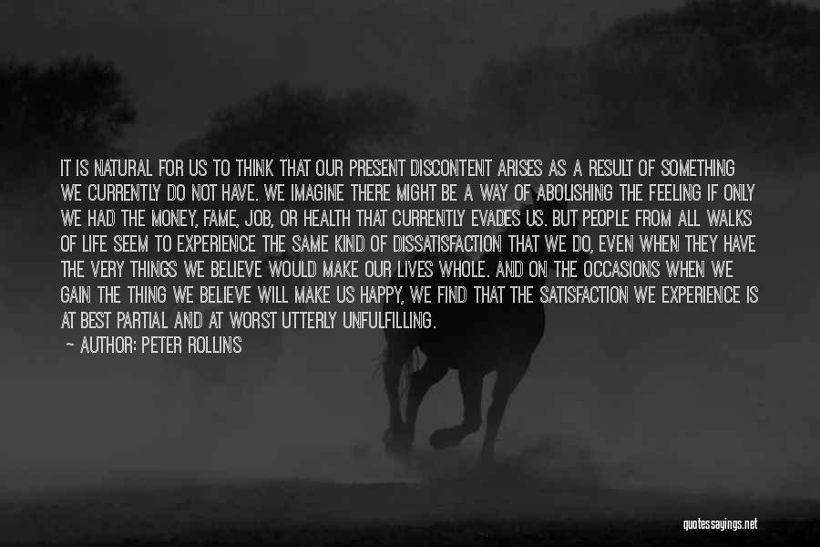 The Best Things Life Quotes By Peter Rollins