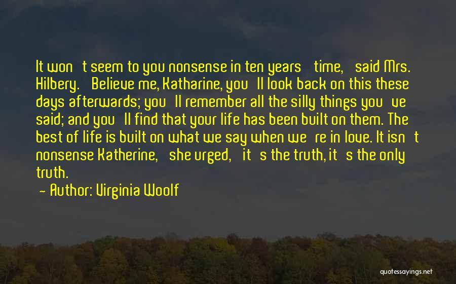 The Best Things Life Quotes By Virginia Woolf