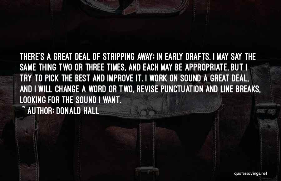 The Best Three Word Quotes By Donald Hall