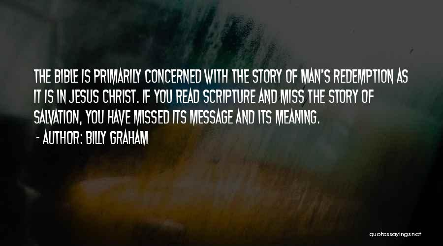 The Bible Jesus Read Quotes By Billy Graham