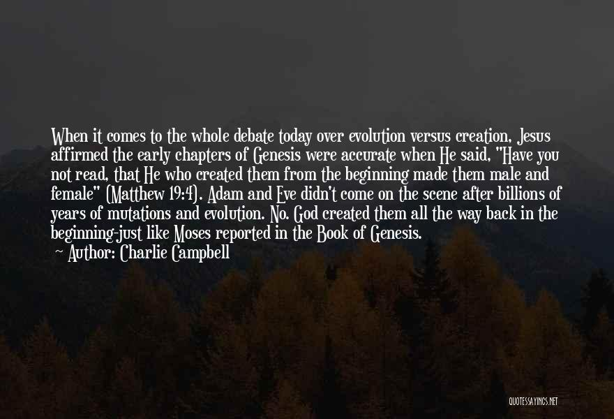 The Bible Jesus Read Quotes By Charlie Campbell