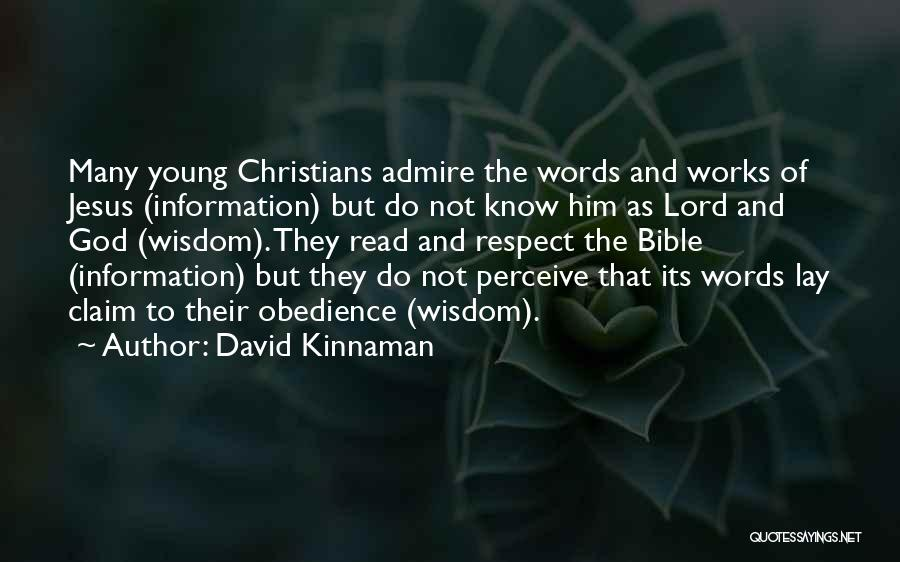 The Bible Jesus Read Quotes By David Kinnaman