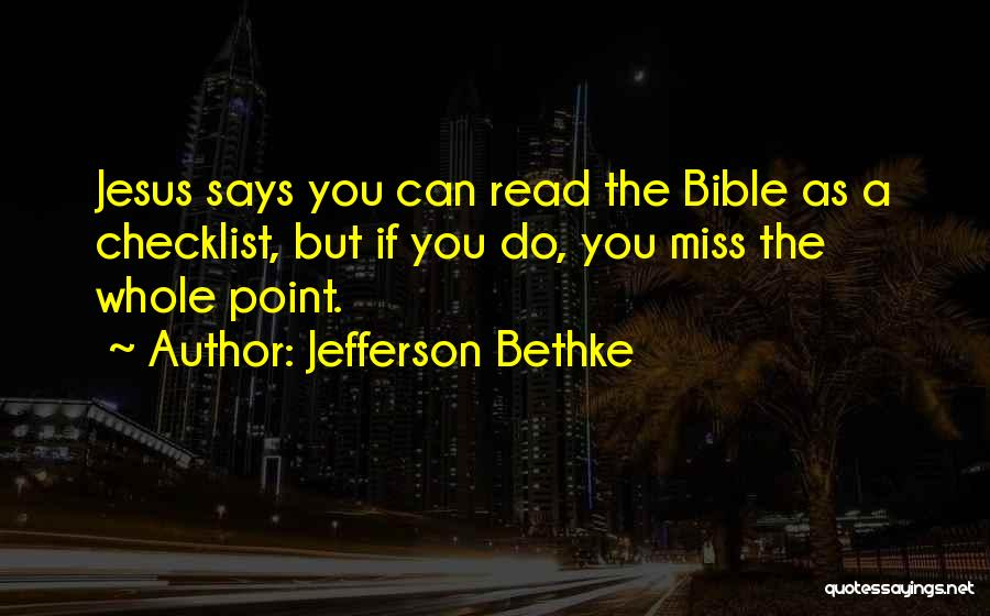 The Bible Jesus Read Quotes By Jefferson Bethke