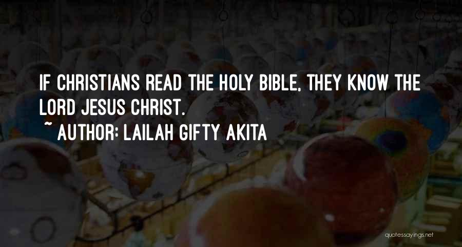 The Bible Jesus Read Quotes By Lailah Gifty Akita