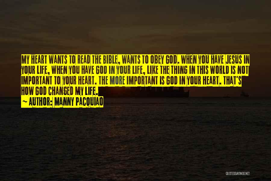 The Bible Jesus Read Quotes By Manny Pacquiao