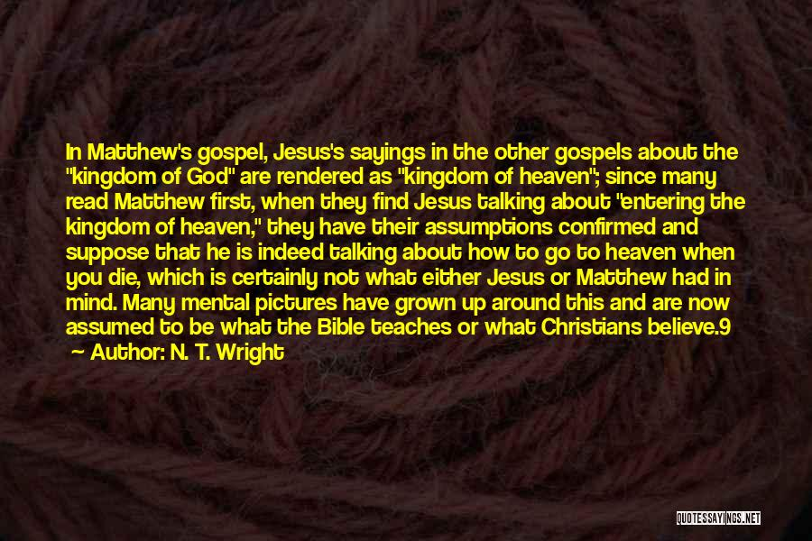 The Bible Jesus Read Quotes By N. T. Wright