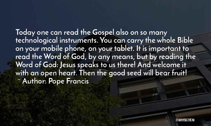 The Bible Jesus Read Quotes By Pope Francis
