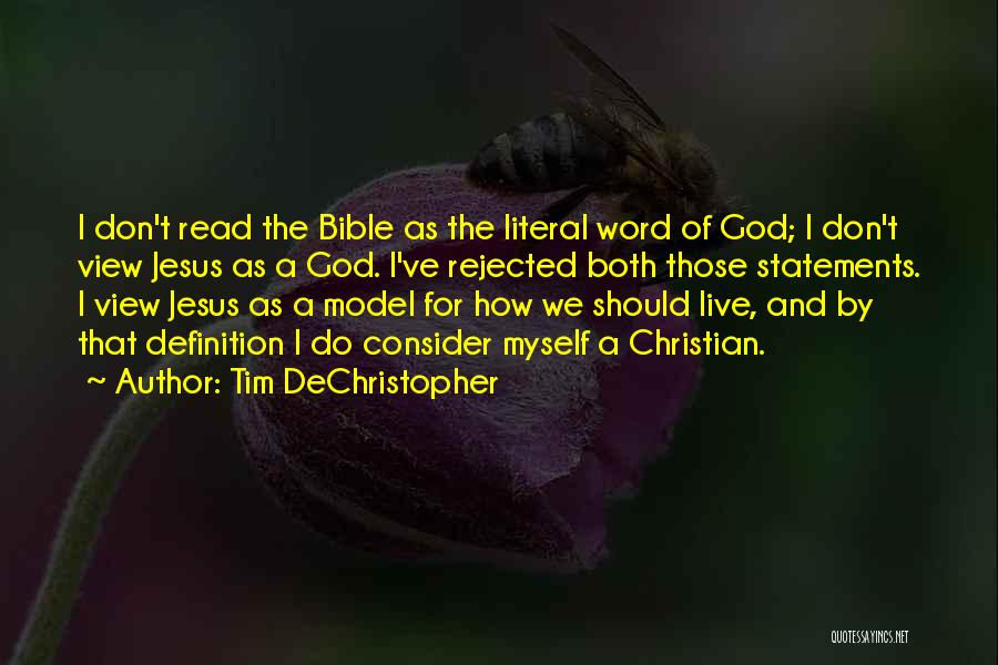 The Bible Jesus Read Quotes By Tim DeChristopher