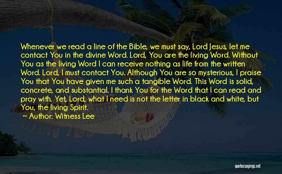 The Bible Jesus Read Quotes By Witness Lee