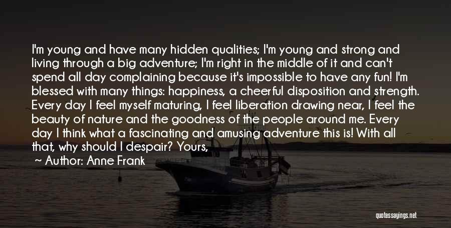 The Big Day Quotes By Anne Frank