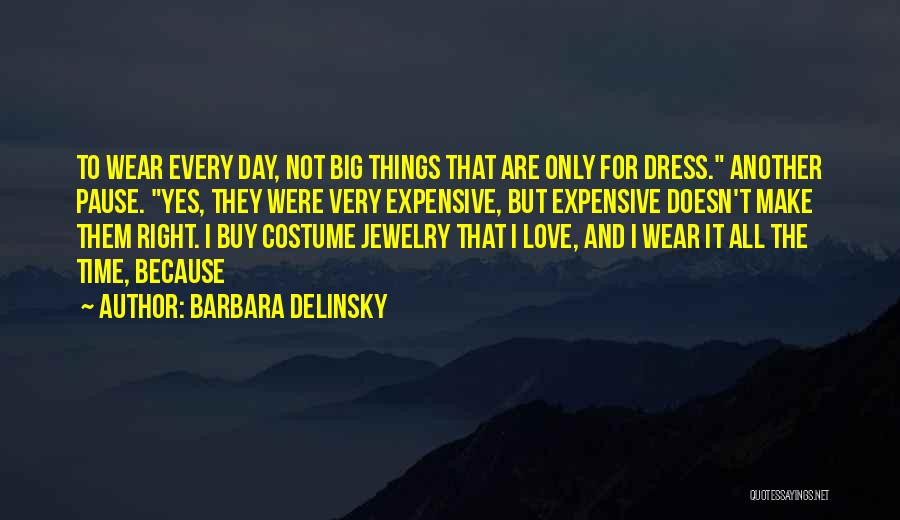 The Big Day Quotes By Barbara Delinsky