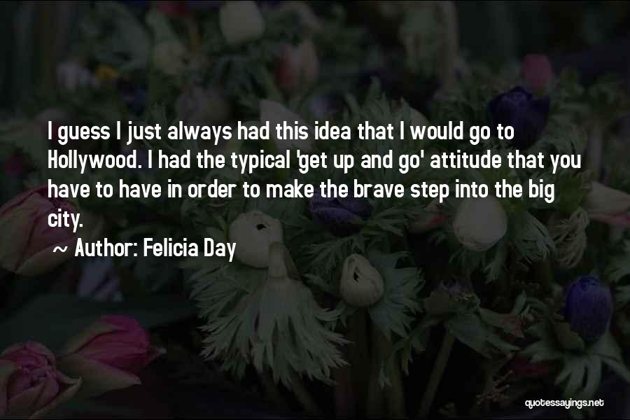 The Big Day Quotes By Felicia Day