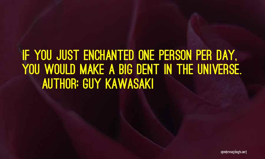 The Big Day Quotes By Guy Kawasaki