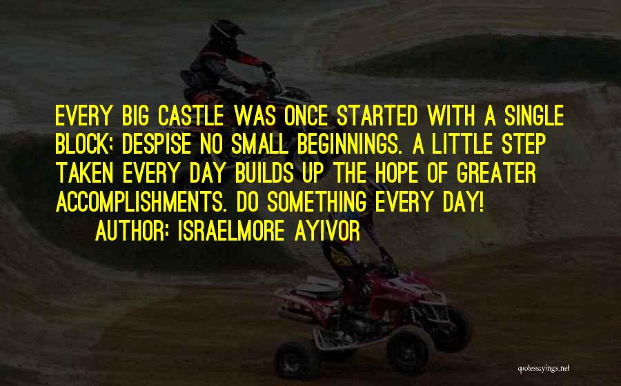 The Big Day Quotes By Israelmore Ayivor